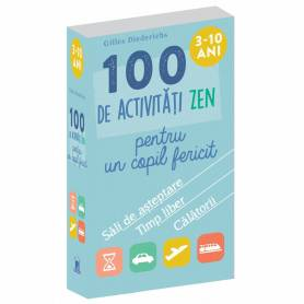 Jetoane 100 de activitati zen pentru un copil fericit - Gilles Diederichs - DPH