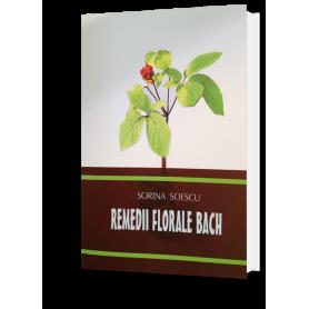 Remedii florale Bach - carte - Sorina Soescu