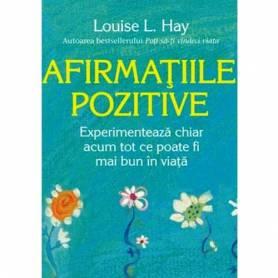 Afirmatiile pozitive - carte - Louise Hay