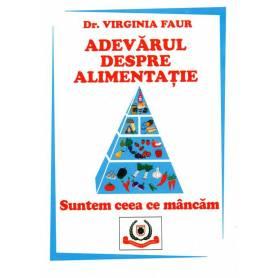 Adevarul despre alimentatie - carte - Virgina Faur - Favisan