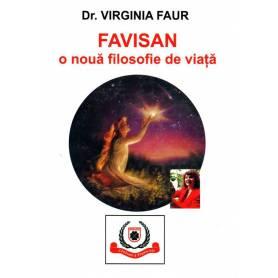 FAVISAN, o noua filosofie de viata - carte - Virgina Faur