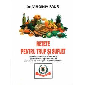 Retete pentru trup si suflet- carte - Virgina Faur - Favisan