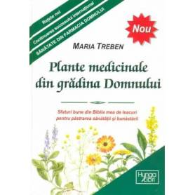Plante medicinale din gradina Domnului - carte - Maria Treben