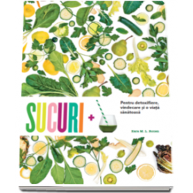 Sucuri + - carte - Kara M. L. Rosen