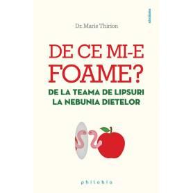 De ce mi-e foame - carte - Marie Thirion