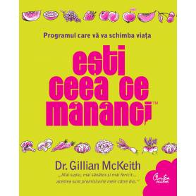 Esti ceea ce mananci - carte -  Gillian McKeith