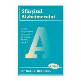 Sfarsitul Alzheimerului - Carte - Dale E. Bredesen, Trei