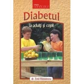Diabetul la adulti si copii - carte - Emil Radulescu - Viata si Sanatate