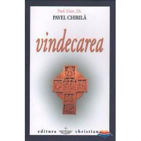 Vindecarea - carte - Pavel Chirila - Editura Christiana